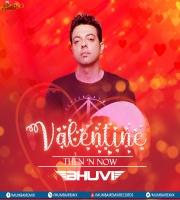 DJ BHUVI Valentine Then n Now 2020