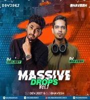 Massive Drops Vol.1 - DJs DEVJEET x Bhavesh