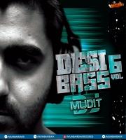 Desi Bass Vol.6 - DJ Mudit Gulati