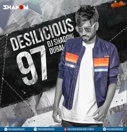 07. Chaiya Chaiya (Sit Down Anthem x Get Low Festival Mashup) - Dil Se - DJ Shadow Dubai