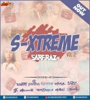 S-Xtreme Vol.2 - SARFRAZ (Retro Edition)