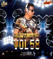 Desitronic VOL- 58  DJ Abhishek ABK