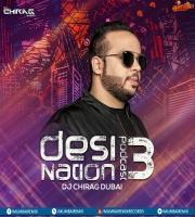 Desi Nation Podcast EP 03 - DJ Chirag Dubai