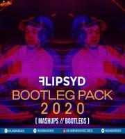 FLIPSYD BOOTLEG PACK 2020