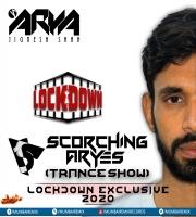 SCORCHING ARYes Lockdown Exclusive 2020 - ARYA (Jignesh Shah)
