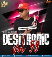 Desitronic VOL- 59 Dj Abk Production