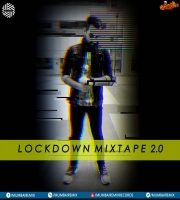 Lockdown Mixtape 2.0 ( 2020 ) | DJ MITRA