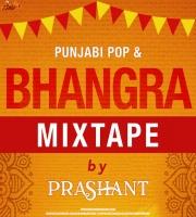 Punjabi Pop x Bhangra Mixtape - DJ Prashant