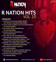 R Nation Hits Vol. 10 By DJ R NATION