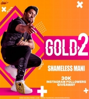Gold 2 - Shameless Mani x DJ Nash