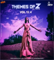 Theme Of Z Vol. 12.4 Dj Zetn