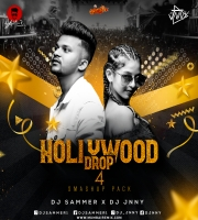 Hollywood Drop Vol.4 Dj Sammer X Dj Jnny