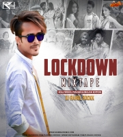 Lockdown Mixtape (Bollywood x Punjabi x English Edition) Dj Rahul Rockk