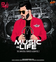 DJ Abhi India - Music Is Life - Vol.2