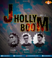 JHOLLYBOOM VOL.2 [DJ ASHIF & DJ SAJID]