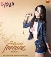 DJ Syrah - Bollywood Forever Vol.2