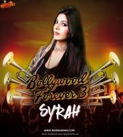DJ Syrah - Bollywood Forever Vol.3
