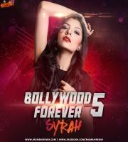 DJ Syrah - Bollywood Forever Vol.5
