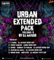 Urban Extended Pack Vol.3 - Dj Aayush