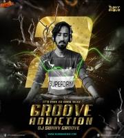 Groove Addiction 2 - Dj Sunny Groove