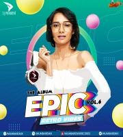 EPIC Vol.6 (Retro Vibes) - DJ Paroma