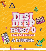 Desi Deep House Podcast 7.0 - 90s Pop Edition - DJ Buddha Dubai