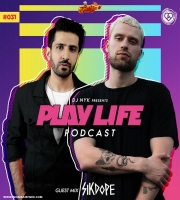 Play Life Podcast - Episode 031 - DJ NYK x Sikdope  Non Stop EDM 2020