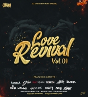 LOVE REVIVAL VOL 1 - DJ Dhana