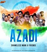 Azadi - Shameless Mani