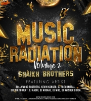 Music Radiation Vol.2 - Shaikh Brothers