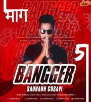 Bangger Vol.5 - Saurabh Gosavi