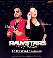RAWSTARS (The Unlock Edition) - DJ RawKing X DJ RawQueen