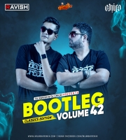 Bootleg Vol. 42 DJ Ravish x DJ Chico