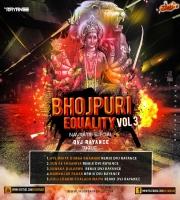 Bhojpuri Equality Vol 3 The Navratri Special