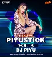 Piyustick Vol.5 - DJ Piyu