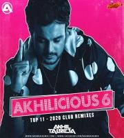 Akhilicious Vol.6 DJ Akhil Talreja