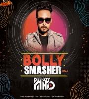 Bolly Smasher Vol.1 - DJ MHD
