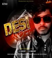 Desi Boom Vol.1 DJ Vicky x DJ Rocky