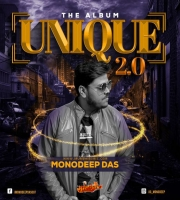 Unique 2.0 (The Album) Monodeep Das