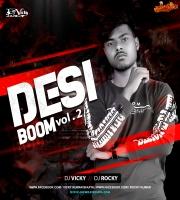 Desi Boom Vol.2 DJ Vicky x Dj Rocky