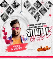 SITUATION OF LOVE VOL 3 [ DEDICATE TO MY WIFE RIKKU ] BY DJ SEENU KGP