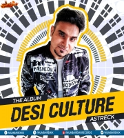 Astreck - Desi Culture (Bollywood Remix Album)