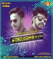 Conclusion Of Love - Dvj Abhishek | Dj Arvind