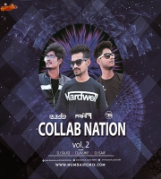 The CollabNation Vol.2 Dj Ashif X Dj Sajid X Dj Saif