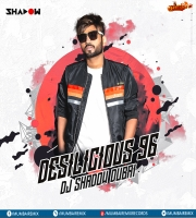 Desilicious 96 - DJ Shadow Dubai