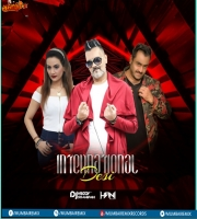 INTERNATIONAL DESI By DJs Vaggy x Dj Hani x Somairah
