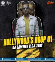 Hollywoods Drop - 01 - DJ Sammer X DJ Jnny