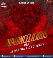 Romancelicious Vol.2 - DJ Partha x DJ Cherry