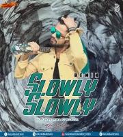 Slowly Slowly - Guru Randhawa Ft. Pitbull - DJ Bibhu Remix