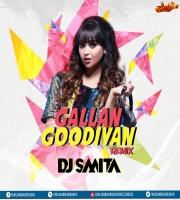 DJ SMITA - GALLAN GOODIYAN - REMIX